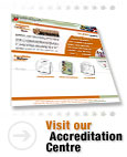 Visit our Accreditation Centre